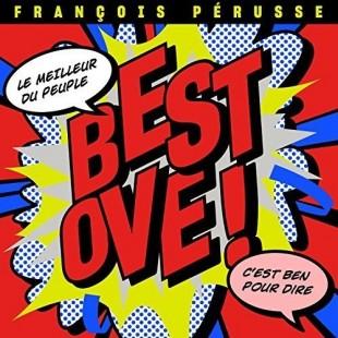 CD François Pérusse Best OVE!